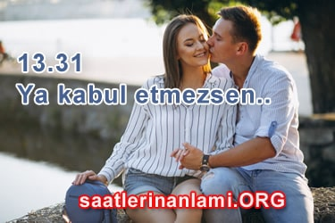 13 31 anlamı